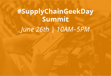 #SupplyChainGeekDay Summit | June 26th | 10AM-5PM
